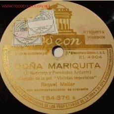 Discos de pizarra: DISCO 78 RPM - ODEON - RAQUEL MELLER - DOÑA MARIQUITA - PIZARRA. Lote 5325994