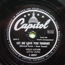 Discos de pizarra: NELLIE LUTCHER AND HER RHYTHM (LET ME LOVE YOU TONIGHT - HE'S A REAL GONE GUY) CAPITOL. Lote 65805