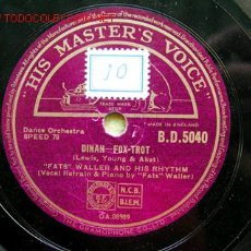 Discos de pizarra: FATS WALLER VOCAL & PIANO & HIS HYTHM (DINAH - WHEN SOMEBODY THINKS YOU'RE WONDERFUL) HMV. Lote 328613