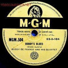 Discos de pizarra: BUDDY DE FRANCO AND HIS QUARTET ( BUDDYS BLUES - OH, LADY BE GOOD ) MGM. Lote 1005497