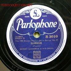 Discos de pizarra: BENNY GOODMAN & HIS ORCHESTRA ( CLARINADE - OOMPH FAH FAH ) PARLOPHONE . Lote 7051754