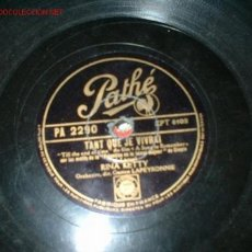 Discos de pizarra: DISCO PATHE -TANT QUE JE VIVRAI-. Lote 221349