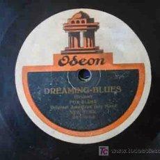 Discos de pizarra: DREAMING - BLUES (FOX BLUES) ; TROMBONE - TROT (ONESTEP GROTESCO). ORIGINAL AMERICAN JAZZ BAND. Lote 19535823