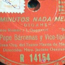 Discos de pizarra: !5 MINUTOS NADA MENOS!. PEPE BARCENAS, MARUJA TOMAS ETC. VER FOTOS!!! BUENA CONSERVACIÓN.REBAJADO!!!. Lote 9386992