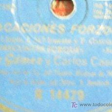 Discos de pizarra: VACACIONES FORZOSAS. CELIA GAMEZ Y CARLOS CASARABILLA. NO PREGUNTES PORQUE + VIAJAR. VER FOTOS. . Lote 9387014