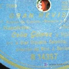 Discos de pizarra: GRAN REVISTA. CELIA GAMEZ. MANOLETIN + CARLOS CASARAVILLA. TODAS. VER FOTOS!!!!. Lote 9387022