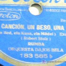 Discos de pizarra: UNA CANCION, UN BESO, UNA MUJER. RUMBA + FOXTROT LENTO. ORQUESTA DAJOS BELA.. Lote 9837427