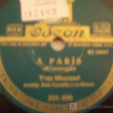 Discos de pizarra: YVES MONTAND. A PARIS + ME DA IGUAL. COMO NUEVO!!!!!!!!!!!!!REBAJADO!!!!!!!!!!!!!!!!!. Lote 10076240