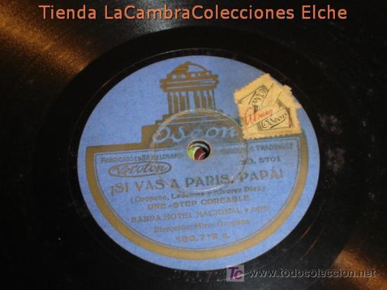 ANTIGUO DISCO DE GRAMOFONO ODEON, SI VAS A PARIS PAPA , ORIGINAL DE LOS AÑOS 20/30. (Música - Discos - Pizarra - Flamenco, Canción española y Cuplé)