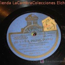 Discos de pizarra: ANTIGUO DISCO DE GRAMOFONO ODEON, SI VAS A PARIS PAPA , ORIGINAL DE LOS AÑOS 20/30.. Lote 6108044