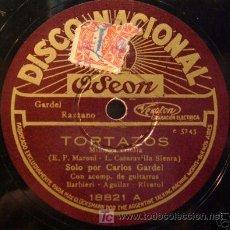 Discos de pizarra: 78 RPM. PARA GRAMOLA, CARLOS GARDEL; TORTAZOS. Lote 27624989