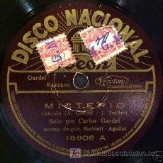 Discos de pizarra: DISCO DE GRAMOLA DE CARLOS GARDEL, MISTERIO. Lote 27343018
