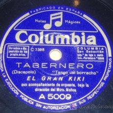 Discos de pizarra: DISCO 78 RPM - EL GRAN KIKI - TANGOS - DISCO DE PIZARRA. Lote 17622523