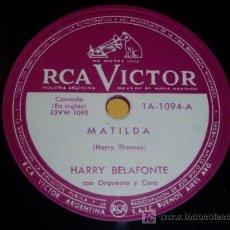 Discos de pizarra: DISCO 78 RPM - HARRY BELAFONTE - RCA VICTOR - MATILDA - JAMAICA FAREWELL - PIZARRA. Lote 7839279