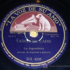 Discos de pizarra: DISCO 78 RPM - VSA - LA ARGENTINITA - SALVADOR BALLESTEROS - GUITARRA - TANGO DE CÁDIZ - PIZARRA. Lote 7839704