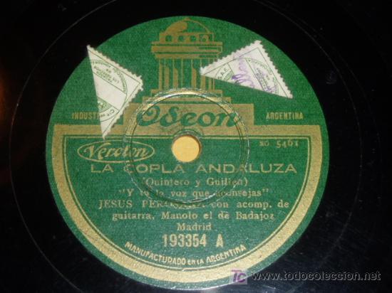 DISCO 78 RPM - JESÚS PEROSANZ - MANOLO DE BADAJOZ -GUITARRA - LA COPLA ANDALUZA - FLAMENCO - PIZARRA (Música - Discos - Pizarra - Flamenco, Canción española y Cuplé)