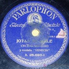 Discos de pizarra: DISCO 78 RPM - CECILIO NAVARRO - RONDALLA VENECIA - PARLOPHON - JOTAS ARAGONESAS - PIZARRA. Lote 7841227