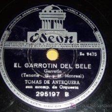 Discos de pizarra: DISCO 78 RPM - ODEON - TOMÁS DE ANTEQUERA - ORQUESTA - BULERÍAS - GARROTÍN DEL BELE - PIZARRA. Lote 7849386