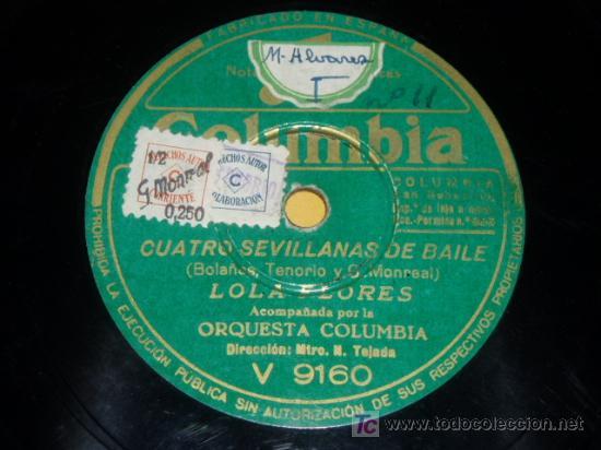 DISCO 78 RPM - COLUMBIA - LOLA FLORES - ORQUESTA COLUMBIA - SEVILLANAS - BULERÍAS - PIZARRA (Música - Discos - Pizarra - Flamenco, Canción española y Cuplé)