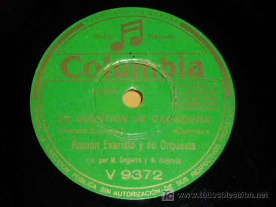 DISCO 78 RPM - RAMÓN EVARISTO Y SU ORQUESTA - COLUMBIA - CORRIDOS - DISCO DE PIZARRA (Música - Discos - Pizarra - Solistas Melódicos y Bailables)