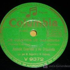 Discos de pizarra: DISCO 78 RPM - RAMÓN EVARISTO Y SU ORQUESTA - COLUMBIA - CORRIDOS - DISCO DE PIZARRA. Lote 7885929