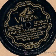 Discos de pizarra: DISCO DE PELICULA DE GARDEL, AMARGURA, ES EL DE LA FOTO. Lote 26533198