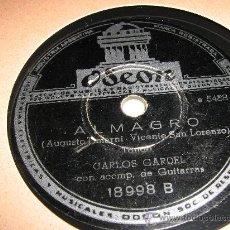 Discos de pizarra: CARLOS GARDEL GRAMOFONO 78 RPM. ALMAGRO Y QUEJA INDIANA. Lote 27032898