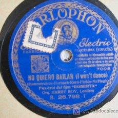 Discos de pizarra: ORQUESTA HARRY ROY : ES UN ENCANTO ; NO QUIERO BAILAR (DEL FILM ROBERTA). Lote 26761605