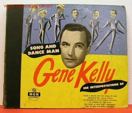 GENE KELLY ''SONG AND DANCE MAN'' ( DOIN' THE NEW LOW-DOWN - LET YOURSELF GO - (Música - Discos - Pizarra - Jazz, Blues, R&B, Soul y Gospel)