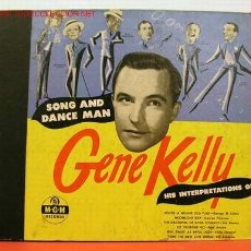 Discos de pizarra: GENE KELLY ''SONG AND DANCE MAN'' ( DOIN' THE NEW LOW-DOWN - LET YOURSELF GO - . Lote 1041639