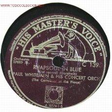 Discos de pizarra: PAUL WHITEMAN (RHAPSODY IN BLUE) HMV. Lote 1594745