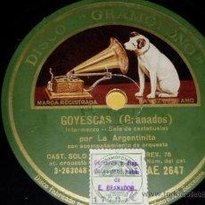 Discos de pizarra: DISCO 78 RPM - LA ARGENTINITA - ORQUESTA - GRAMÓFONO - GOYESCAS - DANZA Nº 5 - PIZARRA. Lote 9960264