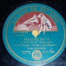 Discos de pizarra: DISCO 78 RPM - PÉREZ PRADO EL REY DEL MAMBO Y SU ORQUESTA - LA VOZ DE SU AMO - MAMBO - PIZARRA. Lote 9983731