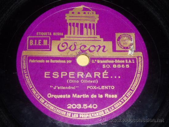DISCO 78 RPM - ODEON - ORQUESTA MARTÍN DE LA ROSA - ESPERARE - NO LO NIEGUES - PIZARRA (Música - Discos - Pizarra - Solistas Melódicos y Bailables)