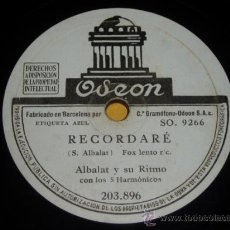Discos de pizarra: DISCO 78 RPM - ALBALAT Y SU RITMO - ODEON - PIZARRA. Lote 9983812