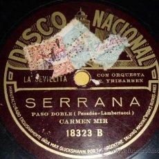 Discos de pizarra: DISCO 78 RPM - CARMEN MIR LA SEVILLITA - DISCO NACIONAL ODEON - PIZARRA. Lote 9985249