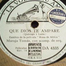 Discos de pizarra: MARUJA TOMAS. QUE DIOS TE AMPARE + RAFAEL MEDINA. EL VIENTO SE LO LLEVO.. Lote 10316856