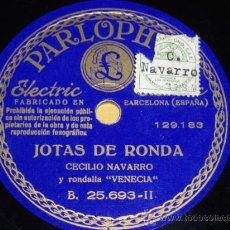 Discos de pizarra: DISCO 78 RPM - CECILIO NAVARRO Y RONDALLA - JOTAS - PARLOPHON - PIZARRA. Lote 10688880