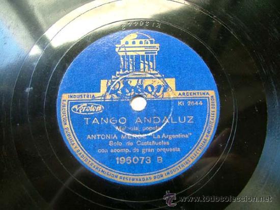 Discos de pizarra: ANTONIA MERCE Arg ODEON 196073 78rpm EL FANDANGO DEL CANDIL/TANGO ANDALUZ - Foto 2 - 195276137