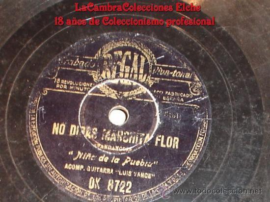 DISCO DE GRAMOFONO, REGAL, NIÑO DE LA PUEBLA (NO DIRAS MARCHITA FLOR) Y (ESE TRAJE NEGRO). (Música - Discos - Pizarra - Flamenco, Canción española y Cuplé)