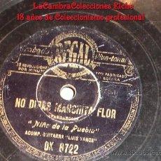 Discos de pizarra: DISCO DE GRAMOFONO, REGAL, NIÑO DE LA PUEBLA (NO DIRAS MARCHITA FLOR) Y (ESE TRAJE NEGRO).. Lote 115582982