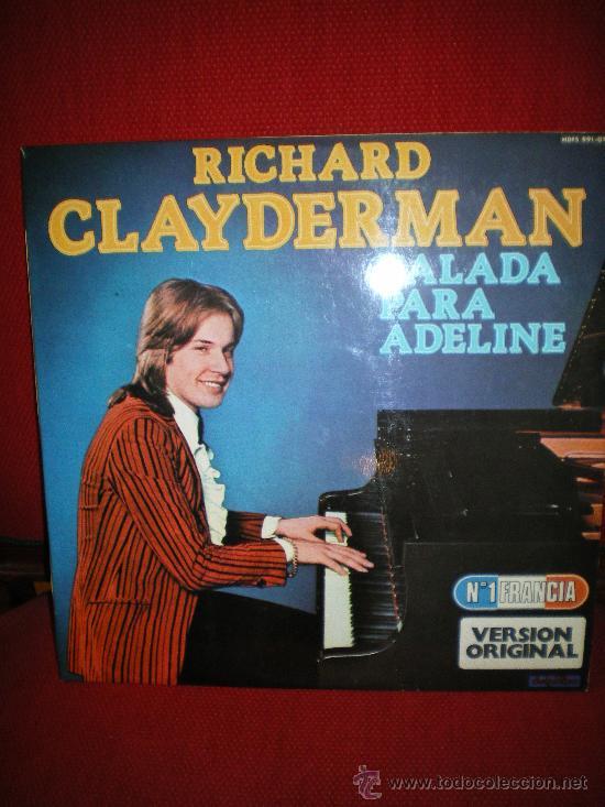 BALADA PARA ADELINE,RICHARD CLAYDERMAN(MITAD DE PRECIO EN NAVIDAD ,ANTES 18 EUROS) (Música - Discos - Pizarra - Solistas Melódicos y Bailables)