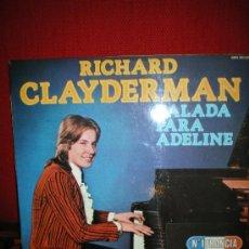Discos de pizarra: BALADA PARA ADELINE,RICHARD CLAYDERMAN(MITAD DE PRECIO EN NAVIDAD ,ANTES 18 EUROS). Lote 60438757
