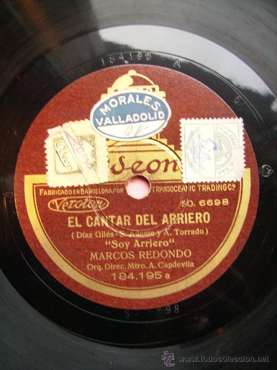EL CANTAR DEL ARRIERO. SOY ARRIERO. OTRA CARA. EL CANTAR DEL ARRIERO ROMANZA DE LORENZO (Música - Discos - Pizarra - Flamenco, Canción española y Cuplé)
