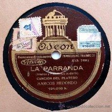 Discos de pizarra: DISCO GRAMÓFONO - LA PARRANDA - MARCOS REDONDO. Lote 11973918