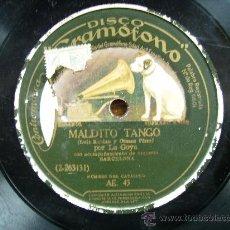Discos de pizarra: MALDITO TANGO Y LA CANTINERA CAUTIVA. Lote 27183773