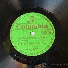 Discos de pizarra: COBLA LA PRINCIPAL DE LA BISBAL - DALT DE LES GABARRES - CATALUÑA - COLUMBIA - PIZARRA 78 RPM . Lote 15839176
