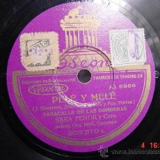 Discos de pizarra: 1228 PELE Y MELE PASACALLE DE LAS BOMBERAS Y COUPLETS DEL BURRO DISCO ODEON MAS EN C&C. Lote 15231546