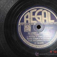 Discos de pizarra: 1348 XAVIER CUGAT - RAREZAS Y MAMBO CUBANO - DISCO REGAL - MIRA MAS EN MI TIENDA C&C. Lote 22488033