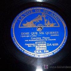 Discos de pizarra: DISCO DE PIZARRA: LA VOZ DE SU AMO. CONCHA PIQUER / DÍME QUE ME QUIERES / ALMUDENA. Lote 27278251